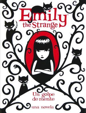 EMILY THE STRNAGE IV.UN GOLPE DE MENTE