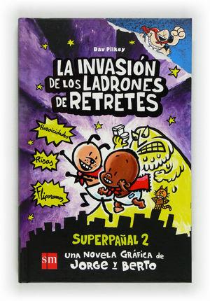 LA INVASIÓN DE LOS LADRONES DE RETRETES