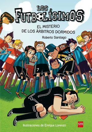 1 EL MISTERIO DE LOS ARBITROS DORMIDOS - FUTBOLISIMOS