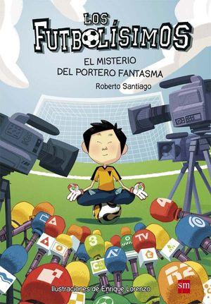 3 EL MISTERIO DEL PORTERO FANTASMA - FUTBOLISIMOS