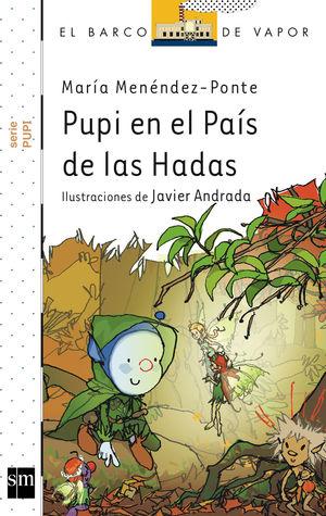 PUPI EN EL PAOSO DE LAS HADAS
