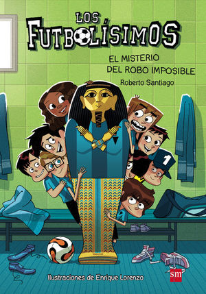 5 EL MISTERIO DEL ROBO IMPOSIBLE - FUTBOLISIMOS