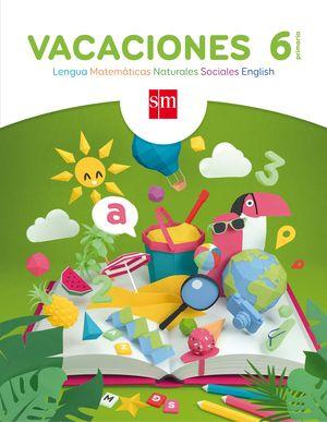 VACACIONES. 6 PRIMARIA