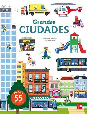GRANDES CIUDADES - LIBRO CON PIEZAS MOVILES Y SOLAPAS