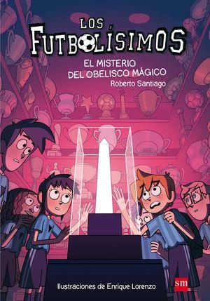 12 EL MISTERIO DEL OBELISCO MAGICO - FUTBOLISIMOS