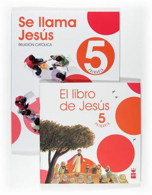 RELIGION 5ºEP SE LLAMA JESUS 09 MEC