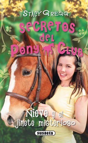 NIEVE Y EL JINETE MISTERIOSO