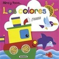 LOS COLORES - MIRA Y TOCA - LIBRO DE TACTO
