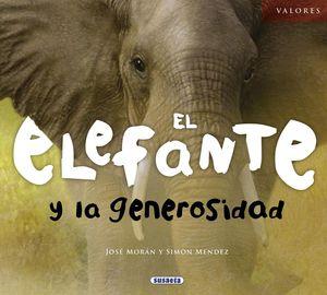 EL EFEFANTE Y LA GENEROSIDAD.(VALORES)