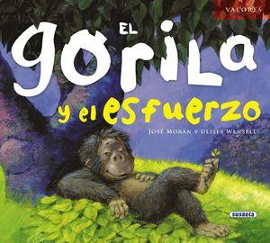 EL GORILA Y EL ESFUERZO.(VALORES)