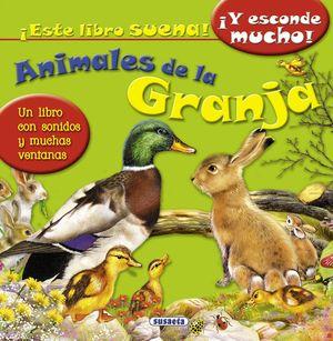 ANIMALES DE LA GRANJA - ESCUCHO Y DESCUBRO - LIBRO DE SONIDOS Y VENTANAS O SOLAPAS