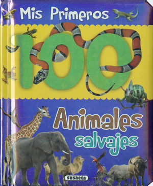 MIS PRIMEROS 100 ANIMALES SALVAJES