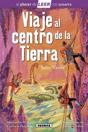 VIAJE AL CENTRO DE LA TIERRA - PLACER DE LEER - NIVEL 4