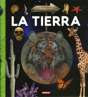 EXPLORA LA TIERRA