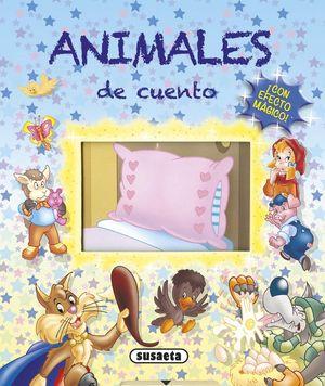 ANIMALES DE CUENTO... ¡CON EFECTO MÁGICO!