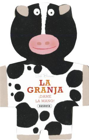 LA GRANJA - DAME LA MANO - LIBRO DE TACTO