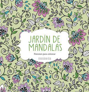 JARDÍN DE MANDALAS. PATRONES PARA COLOREAR