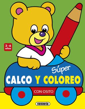 SÚPER CALCO Y COLOREO CON OSITO 3-6 AÑOS