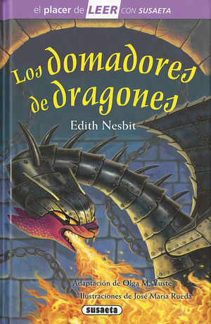 LOS DOMADORES DE DRAGONES - EL PLACER DE LEER - NIVEL 4