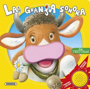 LA GRANJA SONORA - LIBRO DE SONIDOS Y TACTO