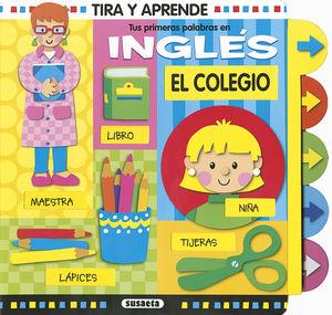 EL COLEGIO - TIRA Y APRENDE - LIBRO CON PIEZAS MOVILES