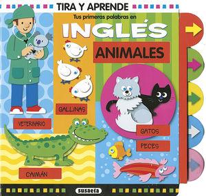 ANIMALES - TIRA Y APRENDE - TUS PRIMERAS PALABRAS EN INGLES -PIEZAS MOVILES