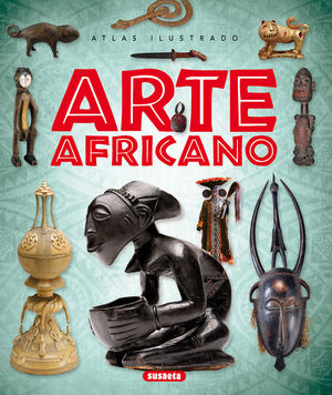 ATLAS ILUSTRADO ARTE AFRICANO