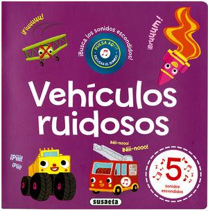 VEHÍCULOS RUIDOSOS - BUSCA EL SONIDO - LIBRO DE SONIDOS