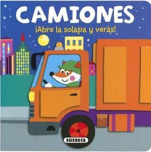 CAMIONES - ABRE LAS SOLAPAS Y VERAS - LIBRO CON SOLAPAS