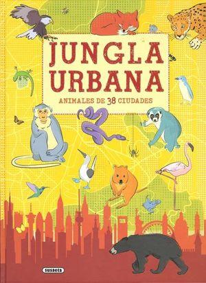JUNGLA URBANA ANIMALES DE 38 CIUDADES