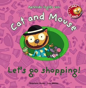 CAT AND MOUSE: LET'S GO SHOPPING!