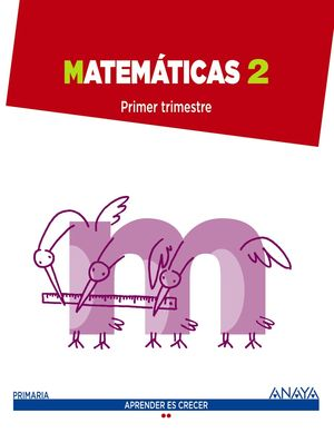 MATEMATICAS 2 PRIMARIA APRENDER ES CRECER