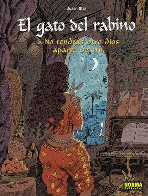 EL GATO DEL RABINO. 6. NO TENDRÁS OTRO DIOS APARTE DE MÍ