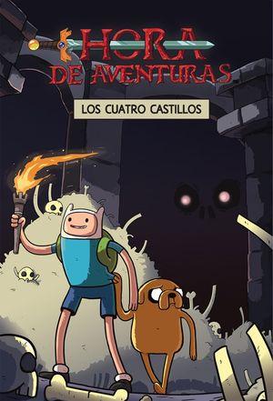7 LOS CUATRO CASTILLOS HORA DE AVENTURAS