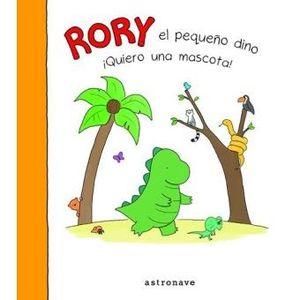 RORY EL PEQUEÑO DINO QUIERO UNA MASCOTA!