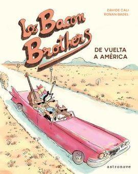 BACON BROTHERS DE VUELTA A AMERICA,LOS
