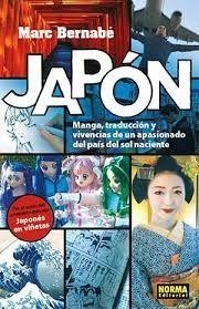 JAPONES MANGA, TRADUCCIÓN Y VIVENCIAS DE UN APASIONADO DEL PAÍS