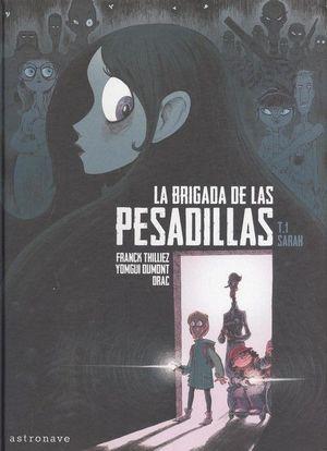 LA BRIGADA DE LAS PESADILLAS 1. SARAH