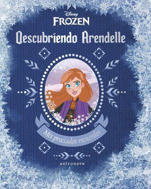 FROZEN DESCUBRIENDO ARENDELLE