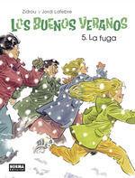 LOS BUENOS VERANOS 5. LA FUGA