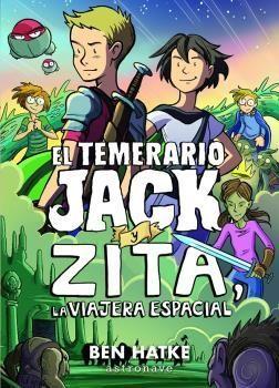 EL TEMERARIO JACK Y ZITA, LA VIAJERA ESPACIAL