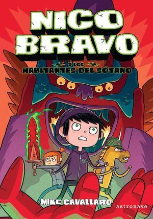 NICO BRAVO Y LOS HABITANTES DEL SOTANO (NICO BRAVO 2)