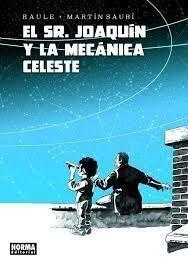 EL SEÑOR JOAQUIN Y LA MECANICA CELESTE