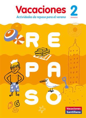 VACACIONES DE REPASO 2º PRIMARIA