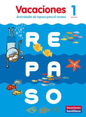VACACIONES DE REPASO 1º PRIMARIA