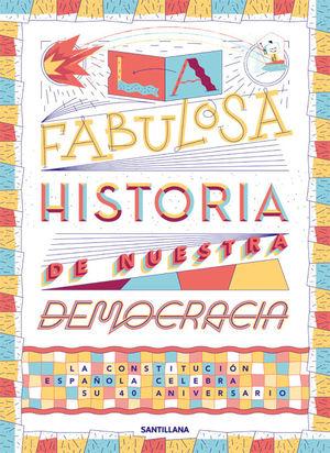 FAMOSA HISTORIA DE NUESTRA DEMOCRACIA