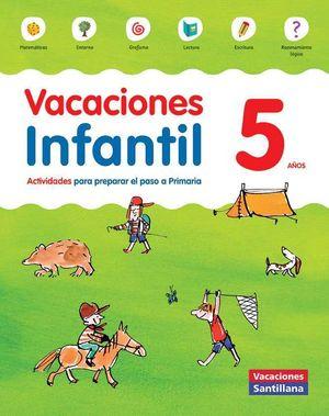 5AÑOS VACACIONES INFANTIL 5 AÑOS