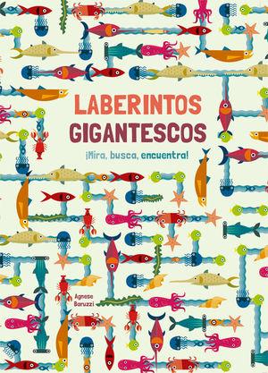 LABERINTOS GIGANTESCOS ¡MIRA, BUSCA Y ENCUENTRA!