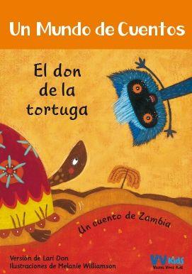 EL DON DE LA TORTUGA (VVKIDS) UN MUNDO DE CUENTOS