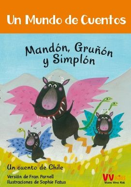 MANDON,GRUÑON Y SIMPLON (VVKIDS) UN MUNDO DE CUENTOS